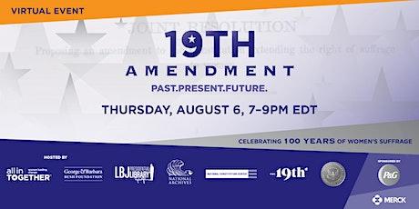 19th Amendment: Past, Present, and Future tickets