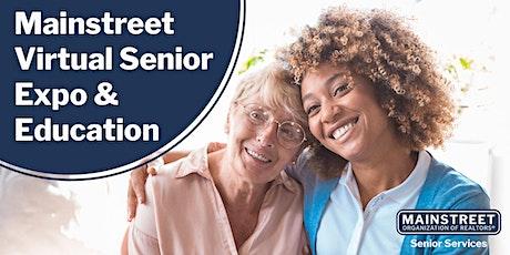 Mainstreet Virtual Senior Expo & Education tickets