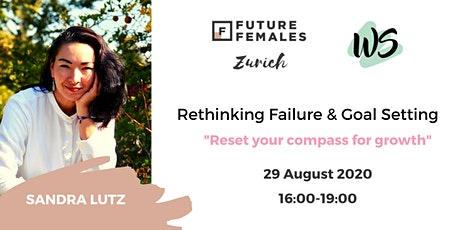 Rethinking Failure and Goal Setting. Tickets