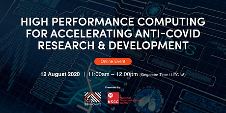 High Performance Computing for Accelerating Anti-COVID R&D [Online Event] tickets