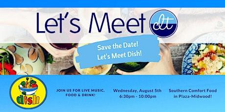Let's Meet CLT @ Dish tickets