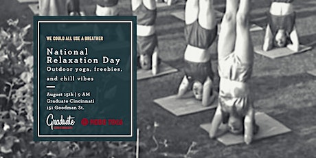 National Relaxation Day: Outdoor Yoga with Graduate Cincinnati & Modo Yoga tickets