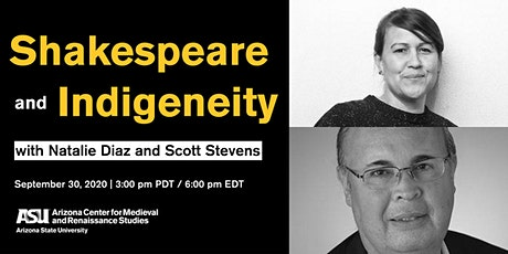 Shakespeare and Indigeneity: A Dialogue with Natalie Diaz and Scott Stevens tickets