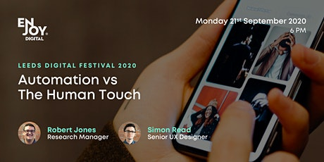 Automation vs The Human Touch (Part of Leeds Digital Festival) tickets