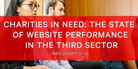 Charities in Need: The State of Website Performance in the Third Sector tickets