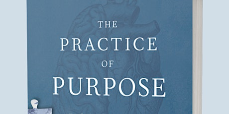 Online Course: The Practice of Purpose tickets