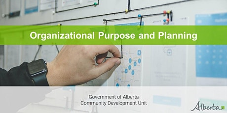 Organizational Purpose and Planning - A Live Interactive  Webinar tickets