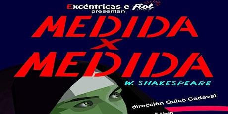 MEDIDA X MEDIDA DE SHAKESPEARE | Vigocultura | entradas