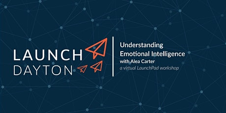Understanding Emotional Intelligence | a virtual LaunchPad session tickets