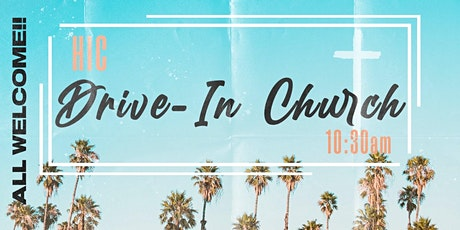 Drive In Church - Herts International Church tickets