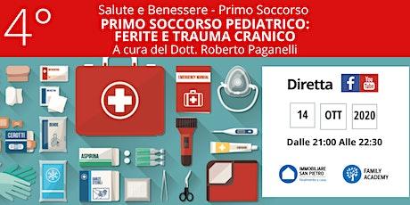 PRIMO SOCCORSO PEDIATRICO: FERITE E TRAUMA CRANICO biglietti