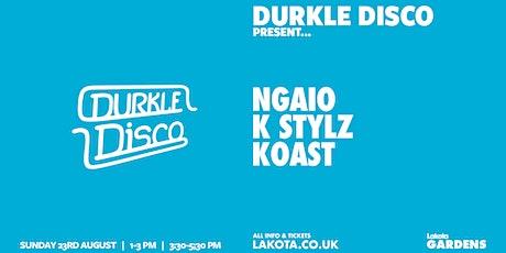 Durkle Disco Present: Ngaio, K-Stylz & Koast tickets