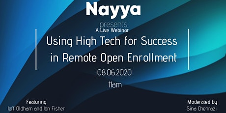 Using High Tech for Success in Remote Open Enrollment Webinar LIVE tickets
