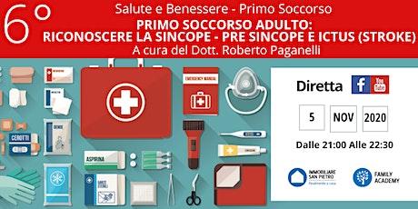 PRIMO SOCCORSO ADULTI: SINCOPE – PRE SINCOPE E ICTUS (STROKE) biglietti