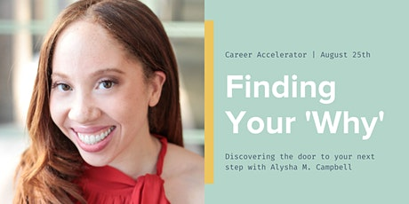 Finding Your Why (Career Series) tickets