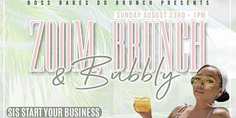 Zoom Brunch & Bubbly tickets