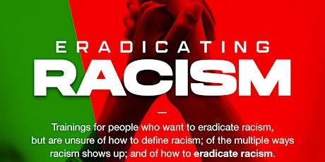 Eradicating Racism 101 tickets