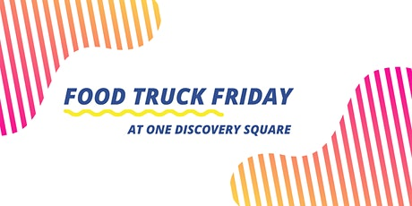 Food Truck Friday at One Discovery Square: Bleu Duck Truck tickets