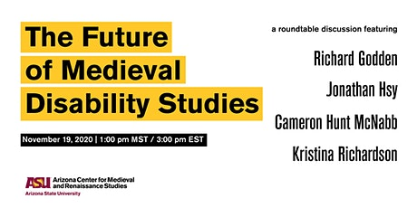 The Future of Medieval Disability Studies: An ACMRS Roundtable tickets