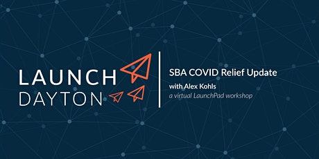 SBA COVID Relief Update | a virtual LaunchPad session tickets