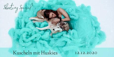 "Shooting Special ""Kuscheln mit Huskies"" tickets"