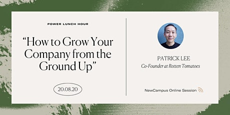 Virtual Mentoring | Power Lunch Hour with Patrick Lee tickets