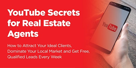 YouTube Secrets for Real Estate Agents tickets