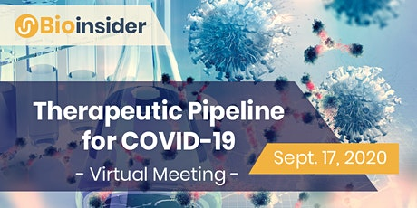 Therapeutic Pipeline for COVID-19 Virtual Meeting tickets