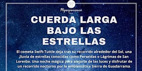 CUERDA LARGA BAJO LA LLUVIA DE ESTRELLAS entradas