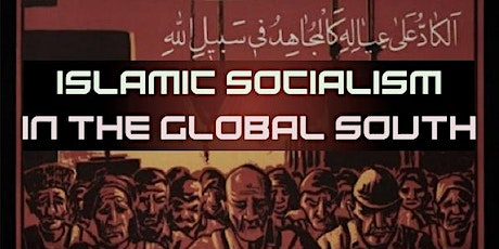 Islamic Socialism in the Global South tickets
