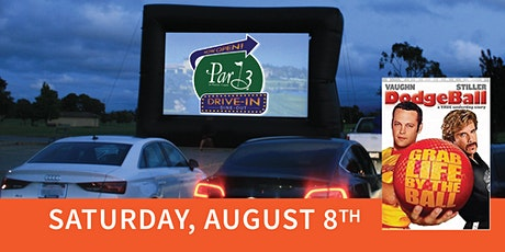 "Par 3's Dine-out and Drive-in Movie ""Dodgeball"" tickets"