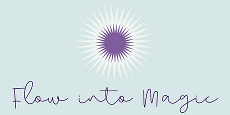 FLOW INTO MAGIC  - ONLINE YOGA IMMERSION tickets
