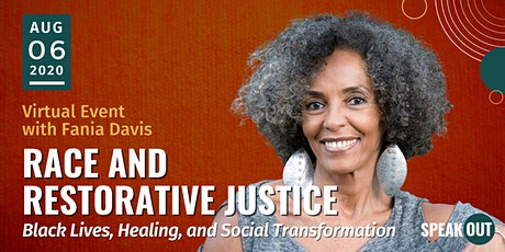 Race and Restorative Justice: Black Lives, Healing, & Social Transformation tickets