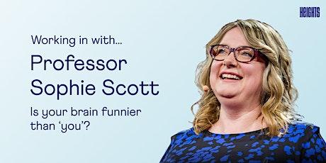 Work In with Professor Sophie Scott tickets