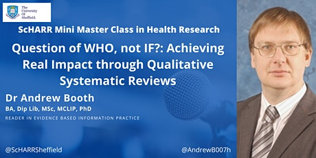 Question of WH0, not IF? Real Impact  with Qualitative Systematic Reviews tickets