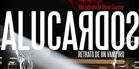 Proyección: ALUCARDOS. RETRATO DE UN VAMPIRO entradas