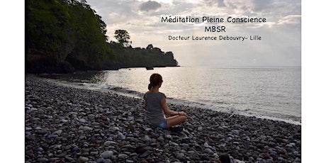 Séance gratuite d'information MBSR -méditation pleine conscience et stress billets
