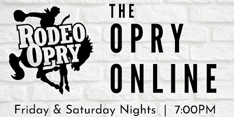 Rodeo Opry Online - August 14th tickets