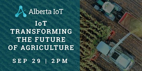IoT Transforming the Future of Agriculture tickets