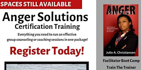 Anger Solutions Certification Training (Webinar Series) tickets
