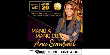 Mano a mano con Ana Sambold boletos