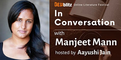 DESIblitz Online Literature Festival – In Conversation with Manjeet Mann