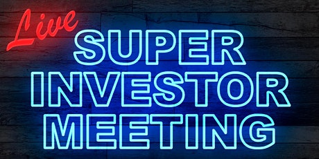 Super Investor Meeting tickets