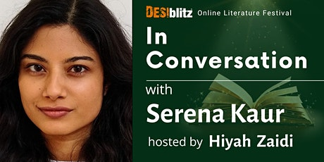 DESIblitz Online Literature Festival - In Conversation with Serena Kaur tickets