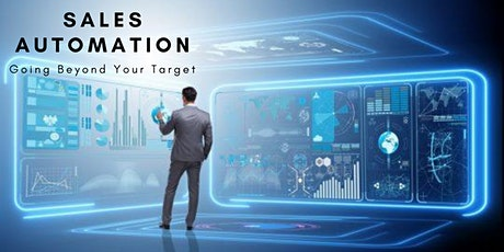 Sales Automation -  Going Beyond Your Target tickets