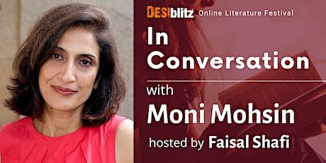 DESIblitz Online Literature Festival - In Conversation with Moni Mohsin tickets