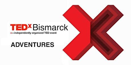 TEDxBismarck: Under the Microscope Adventures tickets