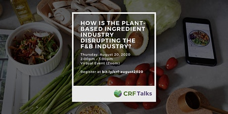 How are Plant-Based ingredients disrupting the food and beverage Industry? tickets