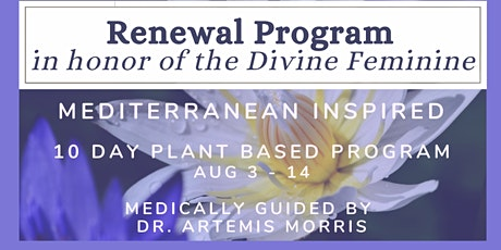 Renewal Program in honor of the Divine Feminine 10-day detox tickets
