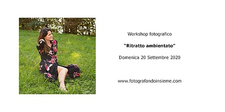 "Workshop ""Ritratto ambientato"" tickets"